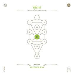 Klezmerson: The Book Beri'ah Vol 6-Tiferet (Tzadik)