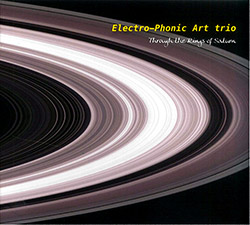 Electro-Phonic Art Trio (Casserley / Wachsmann / Taylor): Through The Rings Of Saturn