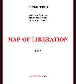 Tiger Trio: Map Of Liberation (RogueArt)