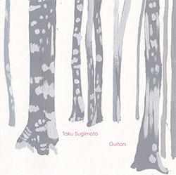 Taku Sugimoto: Guitars (Meenna)
