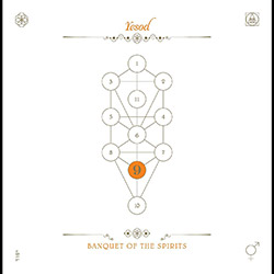 Banquet Of The Spirits / John Zorn: The Book Beri'ah Vol. 9 - Yesod