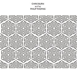 Burn, Chris / Philip Thomas: as if as (Confront)