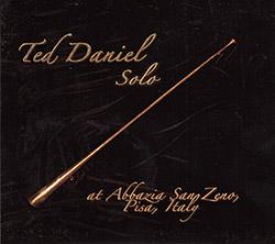 Daniel, Ted: Solo At Abbrazia San Zeno, Pisa, Italy (Ujamaa Records)