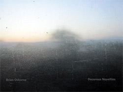 Osborne, Brian: Decorous Novelties (Heat Retention Records)