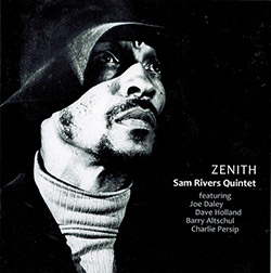 Sam Rivers Quintet: Zenith (NoBusiness Records)