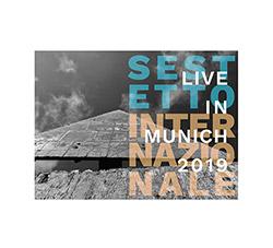 Sestetto Internazionale: Harri Sjorstrom / Alison Blunt / GIanni Mimmo / Achim Kaufman / Veli Kujala (Listen! Foundation (Fundacja Sluchaj!))