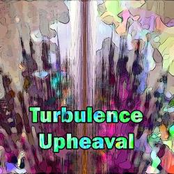 Turbulence: Upheaval