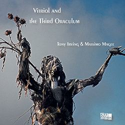Irving, Tony / Massimo Magee : Vitriol And The Third Oraculum (577)