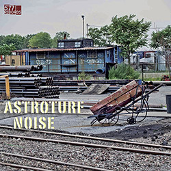 Astroturf Noise (Harmet / Nagano / Swanson / Martin / Bernstein): Astroturf Noise