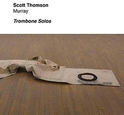 Thomson, Scott: Murray - Trombone Solos