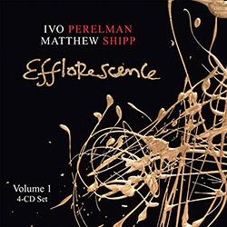 Perelman, Ivo / Matthew Shipp: Efflorescence Volume 1 [4CDs] (Leo Records)