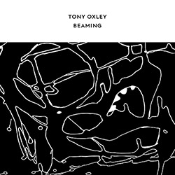 Tony Oxley: Beaming (Confront)