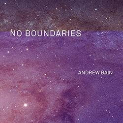 Bain, Andrew / Alex Bonney / Peter Evans / John O'Gallagher: No Boundaries [VINYL]
