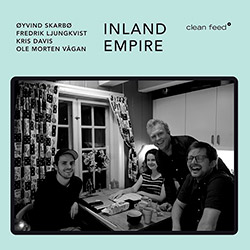 Skarbo, Oyvind / Fredrik Ljungkvist / Kris Davis / Ole Morten Vagan: Inland Empire
