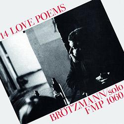 Brotzmann, Peter: 14 Love Poems [VINYL]