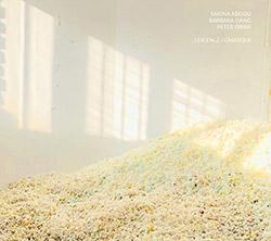 Abdou, Sakina / Barbara Dang / Peter Orins: Lescence / Gmatique