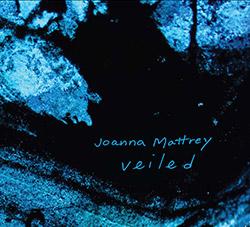 Mattrey, Joanna : Veiled