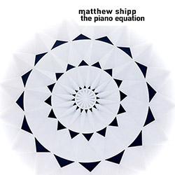 Shipp, Matthew: The Piano Equation