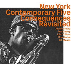 New York Contemporary Five: Consequences Revisited (ezz-thetics by Hat Hut Records Ltd)