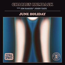 Rumback, Charles: June Holiday