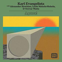 Evangelista, Karl (w/ Alexander Hawkins / Louis Moholo-Moholo / Trevor Watts): Apura! [2 CDs] (Astral Spirits)