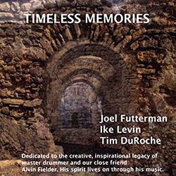 Futterman / Levin / DuRoche: Timeless Memories