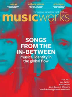 Musicworks: #136 Spring 2020 [MAGAZINE + CD] (Musicworks)