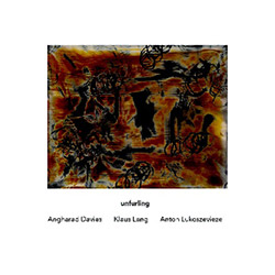 Angharad Davies / Klaus Lang / Anton Lukoszeviese: Unfurling (Another Timbre)