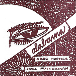 Futterman, Joel / Greg Foster: Alabama <i>[Used Item]</i>