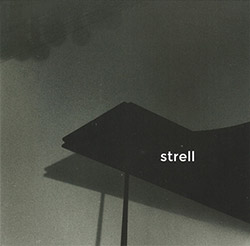 Who Trio (Wintsch / Hemingway / Oester): Strell (Clean Feed)
