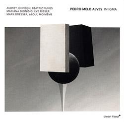 Alves, Pedro Melo (Johnson / Nunes / Dionisio / Risser / Dresser / Moieme / Alves): In Igma <i>[Used