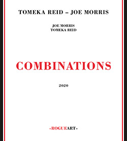 Reid, Tomeka / Joe Morris: Combinations (RogueArt)