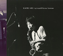 Abe, Kaoru : 19770916@Ayler, Sapporo (Doubtmusic)