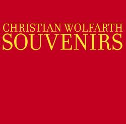 Wolfarth, Christian: Souvenirs [VINYL] (Hiddenbell Records)