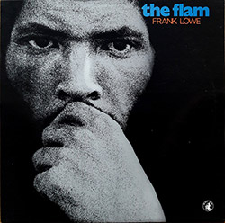 Lowe, Frank: The Flam [VINYL] (Black Saint Vinyl)
