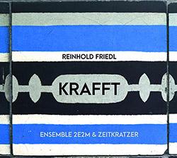 Friedl, Reinhold: Krafft (Zeitkratzer)