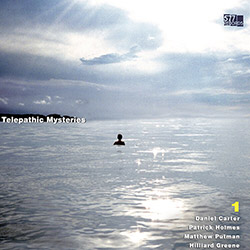 Carter, Daniel / Patrick Holmes / Matthew Putman / Hilliard Greene / Federico Ughi: Telepathic Myste