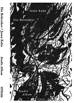 Belorukov, Ilia / Jason Kahn: Studio Album [CASSETTE + DOWNLOAD]