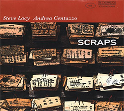 Centazzo, Andrea / Steve Lacy: Scraps (Ictus)