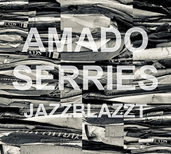 Amado, Rodrigo / Dirk Serries: Jazzblazzt