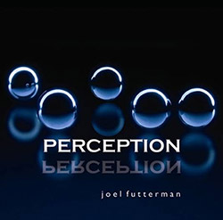 Futterman, Joel: Perception (Creation Music)