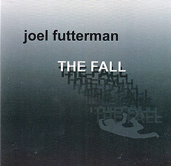 Futterman, Joel : The Fall (Creation Music)