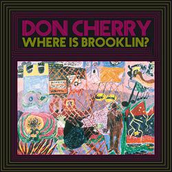Cherry, Don: Where Is Brooklyn? [VINYL]