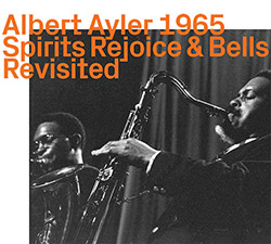 Ayler, Albert: Spirit Rejoice & Bells Revisited (ezz-thetics by Hat Hut Records Ltd)
