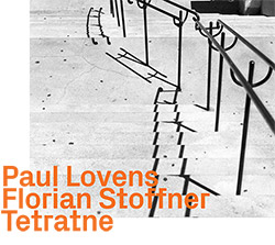 Paul Lovens / Florian Stoffner: Tetratne (ezz-thetics by Hat Hut Records Ltd)