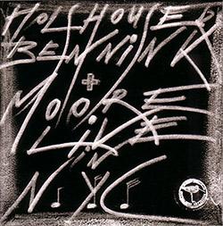 Holshouser / Bennink / Moore: Live in NYC (Ramboy)