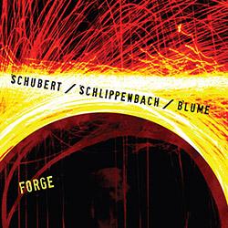 Schubert / Schlippenbach / Blume: Forge