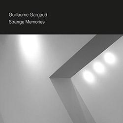 Gargaud, Guillaume: Strange Memories
