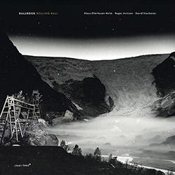 Ballrogg (Ellerhusen-Holm / Arntzen / Stackenas): Rolling Ball