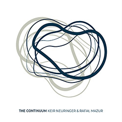 Neuringer, Kier / Rafal Mazur: The Continuum (Listen! Foundation (Fundacja Sluchaj!))